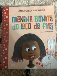 """Livro """"A menina bonita do laço de fita"""""""