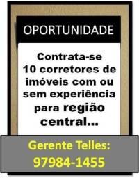 Contrata se 10 corretores para São Paulo com ou sem experiência