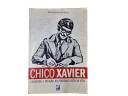 Livro Chico Xavier - Caridade e doação ao próximo além da vida