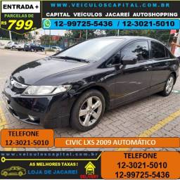 Civic 2009 LXS Automático Parcelas de 799 reais ao mês
