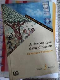 Livro - A árvore que dava dinheiro