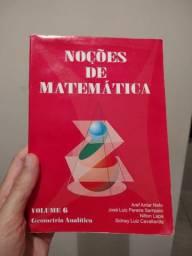 Noções de Matemática Vol 6 - Geometria Analítica