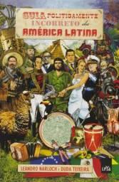 Livro Guia Politicamente Incorreto Da América Latina - LeandroNarloch