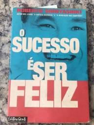 livro o sucesso é ser feliz do roberto shinyashiki