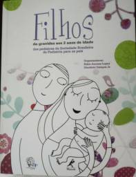 Livro Filhos da Gravidez aos 2 anos de Idade