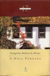 Livro - A Boia Perdida - Evangelina Barbosa de Moraes