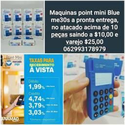 Maquinas point mini Blue me30s só $10,00