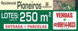 Residencial Pioneiros (Beira Rio Loteamentos)