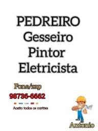 Pedreiro Pintor Eletricista Gesseiro.