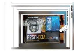 Kit Pentium G4560 + Placa Mãe Gigabyte b250-d3a ddr4 .799 reais.barato