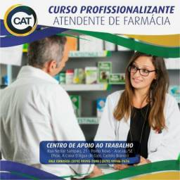CAT- Cursos Atendente de Farmácia (Promoção )