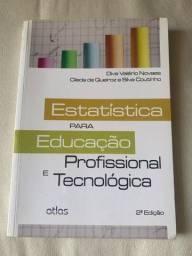 Livro Estatística para Educação profissional e tecnológica