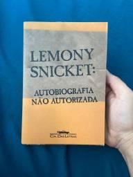 Livro: Lemony Snicket - Autobiografia Não Autorizada (Desventuras em Série)