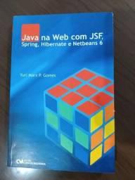 Livro Java na Web com Jsf, Spring, Hibernate e Netbeans 6