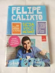Livro Seja Voce mesmo Felipe Calixto