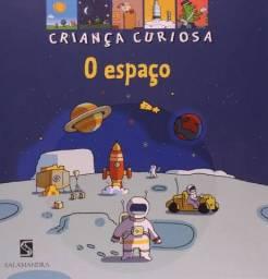 O Espaço - Coleção Criança Curiosa -- Em Perfeito Estado