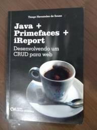 Livro - Java + Primefaces + iReport: Desenvolvendo um CRUD para web