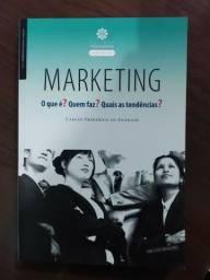 Livro Marketing O Que É? Quem Faz? Quais As Tendências?