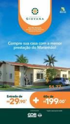 !119!# Giovana, casas com mensais a partir de 199,99!!!