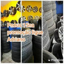 Hoje vc tem promoção de pneus 15 por 210 ligue