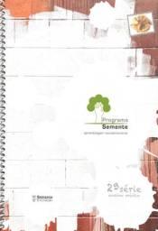 Programa Semente - Aprendizagem Socioemocional 2 Série Ensino Médio