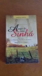 Título do anúncio: A saga da Sinha Moça