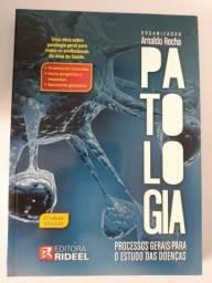 Patologia - Processos Gerais para o Estudo das Doenças