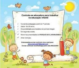 Título do anúncio: Educadora