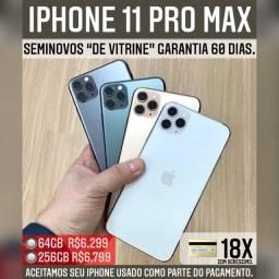 iPhone 11 Pro max 64gb vitrine, aceitamos seu iPhone usado como parte do pagamento.