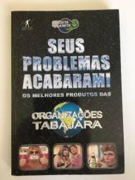 Seus problemas acabaram! Os melhores produtos das Organizações Tabajara