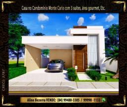 Casa no condomínio Monte Carlo com 3 suítes, área gourmet, etc