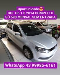 Apenas 690 mensal SEM entrada GOL G6 2014 COMPLETO
