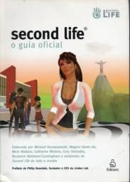 Livro - Second Life - o Guia Oficial Michael Wagner James Au Rymaszewski / Outros