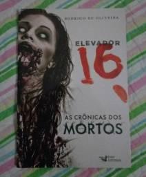 Livro - Elevador 16 (As Crônicas dos Mortos)