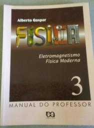 Livro Física 3- Eletromecânica,Física Moderna -Professor