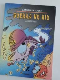 Livro Guerra no rio / Autor Ganymedes José