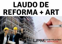 Laudo de Reforma - ART - R$ 450,00