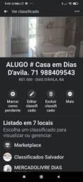 ALUGO Dias D'avila. Tratar *71 988