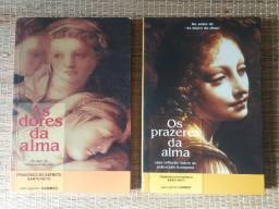 Livros As dores da Alma - Os Prazeres da Alma