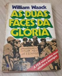 Livro: As Duas Faces da Glória<br>
