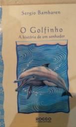 Título do anúncio: O golfinho: a história de um sonhador
