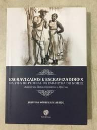 Escravizados e Escravizadores da Vila de Pombal da Parahyba do Norte