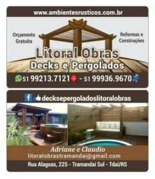 Decks, Pergolados, Trapiches, Casas, em Tramandaí, capão da Canoa, Porto Alegre,Osório