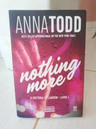 Título do anúncio: Livro 2 em 1 - Nothing More e Nothing Less - A história de Landon - Livro 1 e 2