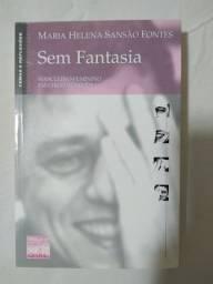 Livro Sem Fantasia Masculino-Feminino em Chico Buarque / Maria Helena Sansão Fontes