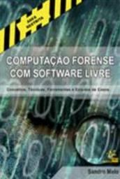 Computação Forense com Software Livre