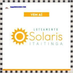 Loteamento Solaris Gererau... Ligue e invista ....