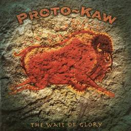 Proto-Kaw - The Wait Of Glory CD+DVD