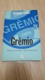 Livro: Grêmio Nada Pode Ser Maior<br><br>