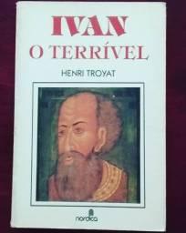 """Livro """"Ivan, o terrível"""", de Henri Troyat, ótimo estado"""